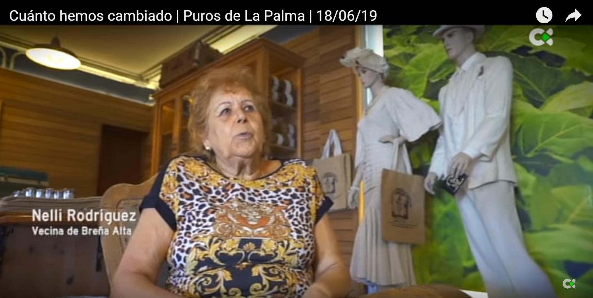 Cuánto hemos cambiado | Puros de La Palma | 18/06/19